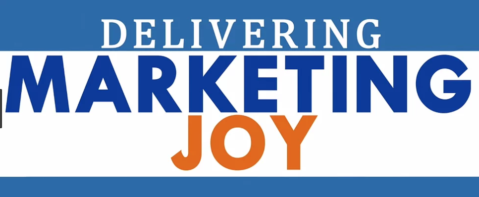 lessons from delivering marketing joy