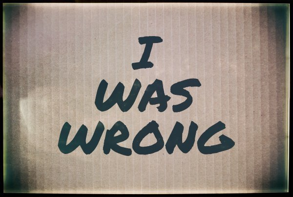 saying I was wrong