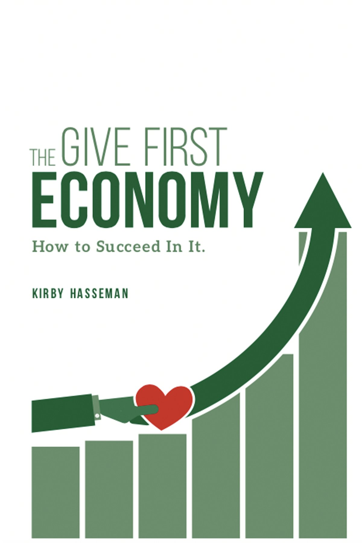 the give first economy book